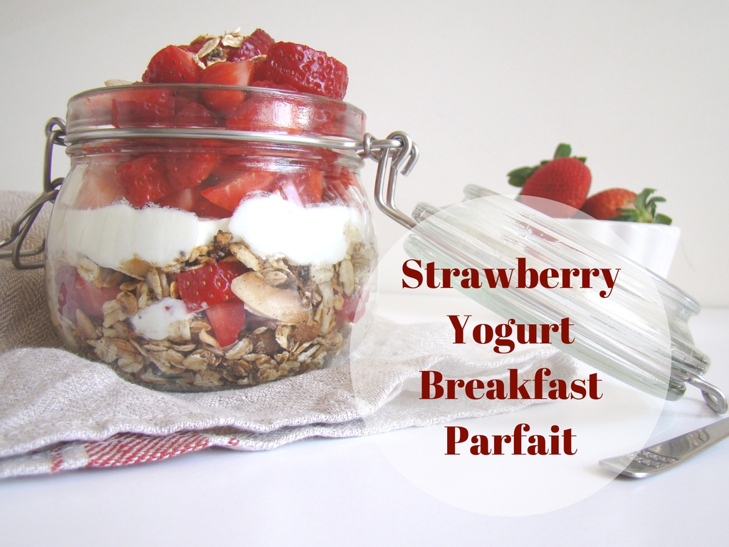 Strawberry Yogurt Breakfast Parfait