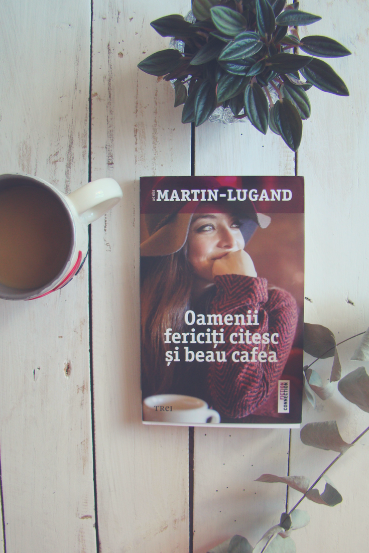 Personal Review · Happy People Read And Drink Coffee · Agnes Martin-Lugand