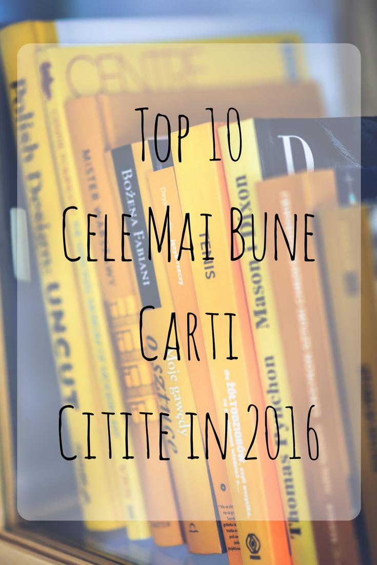 Top 10 Cele Mai Bune Carti Citite in 2016